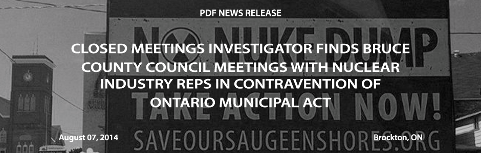 County Council meetings with Nuclear Industry Reps in contravention of  Ontario Municipal Act
